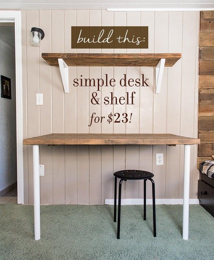 Simple DIY Wall Desk, Shelf & brackets (for under $23